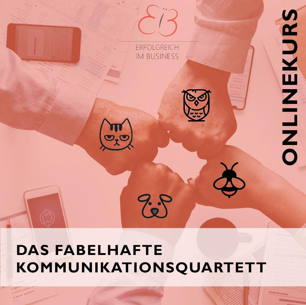 """Online-Kurs """"Das Fabelhafte Kommunikationsquartett"""""""